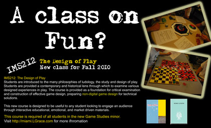 IMS212 The Design of Play a class by Lindsay Grace